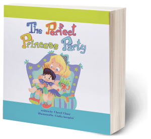 The Perfect Princess Party by Cheryl Chase